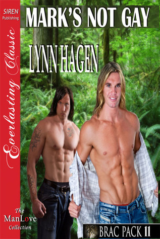 Mark's Not Gay by Lynn Hagen