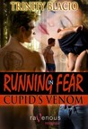Cupid's Venom (Running In Fear, #4)