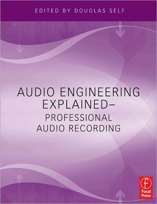 Audio engineering explained professional audio recording by audio engineering explained professional audio recording other editions fandeluxe Gallery