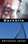 Backbite by Adrienne  Jones