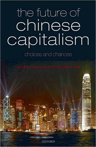 The Future of Chinese Capitalism: Choices and Chances: Choices and Chances