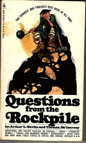 Questions from the Rockpile