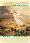 Western Places, American Myths