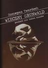 Wieczny Grunwald. Powieść zza końca czasów