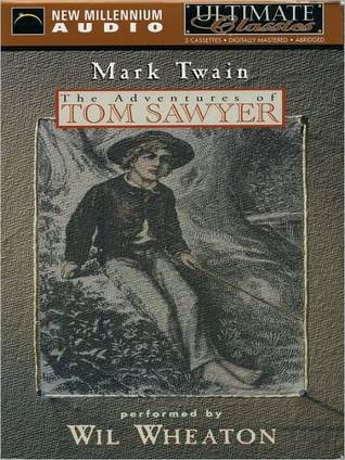 The Adventures of Tom Sawyer (Tom Sawyer and Huck Finn #1)