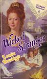 Wicked Stranger (Harlequin Historical #157)
