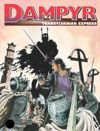 Dampyr n. 21: Transylvanian Express