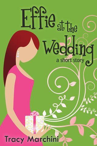 Effie At The Wedding (The Effie Stories #1)