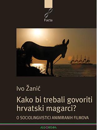 Kako bi trebali govoriti hrvatski magarci?