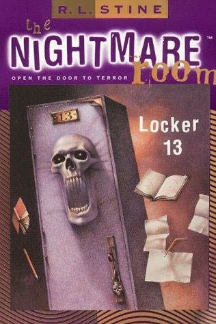Locker 13 (The Nightmare Room, #2) by R.L. Stine