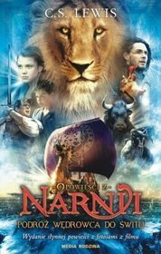 Opowieści z Narnii. Podróż Wędrowca ...