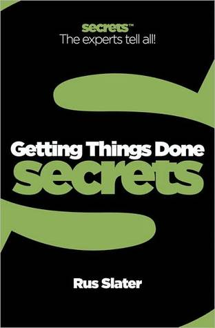 Collins Business Secrets ? Getting Things Done
