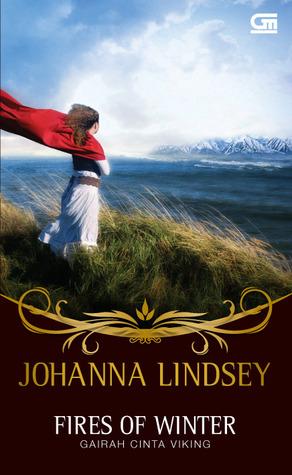 Fires of Winter - Gairah Cinta Viking by Johanna Lindsey