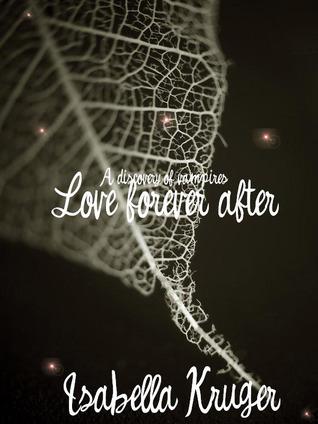 Love For Ever After by Isabella Kruger