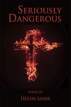 Seriously Dangerous: Poems