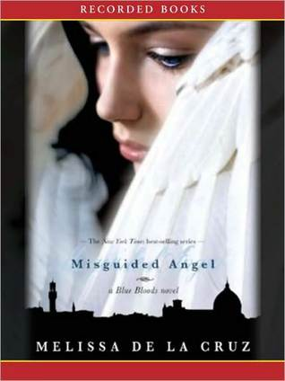 Misguided Angel: Blue Bloods Series, Book 5(Blue Bloods 5)