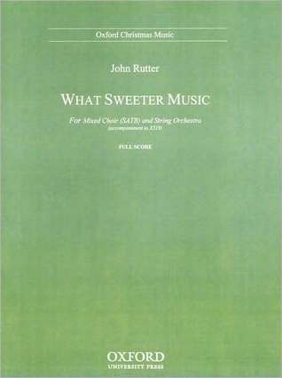 What Sweeter Music: Full Score
