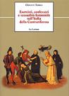 Esorcisti, confessori e sessualità femminile nell'Italia della Controriforma. A proposito di due casi modenesi del primo Seicento