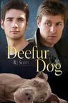 Deefur Dog by R.J. Scott