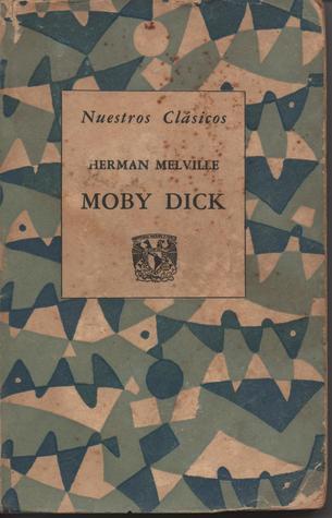 Moby Dick (Nuestros Clásicos, #18)