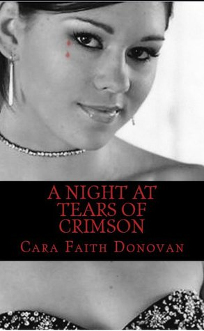 A Night at Tears of Crimson by Michelle Hughes