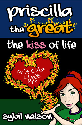 Priscilla the Great by Sybil Nelson
