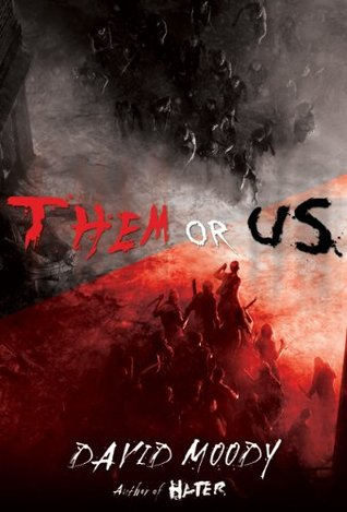 Them or Us by David Moody