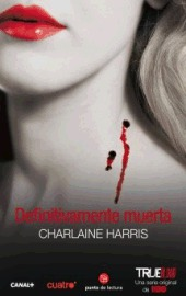 Definitivamente muerta (Sookie Stackhouse, #6)