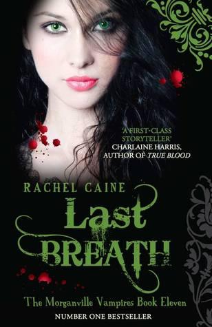 Last Breath by Rachel Caine