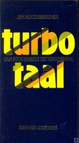 Turbo-taal: van socio babble tot yuppie speak