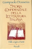 Storia confidenziale della letteratura italiana: Dalle origini a Dante