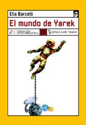 El mundo de Yarek by Elia Barceló