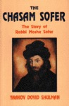 The Chasam Sofer by Yaacov Dovid Shulman