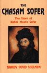 The Chasam Sofer: The story of Rabbi Moshe Sofer