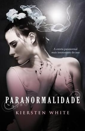 Paranormalidade (Paranormalcy, #1)