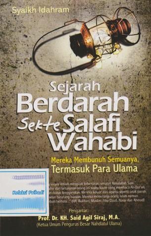 Sejarah Berdarah Sekte Salafi Wahabi