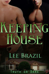 Keeping House (Truth or Dare #1)