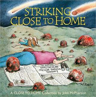 Striking Close to Home: A Close to Home Collection