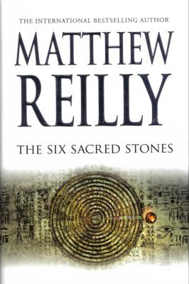The Six Sacred Stones (Jack West Jr, #2)