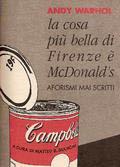 La cosa più bella di Firenze è McDonald's. Aforismi mai scritti