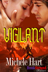 Vigilant by Michele Hart