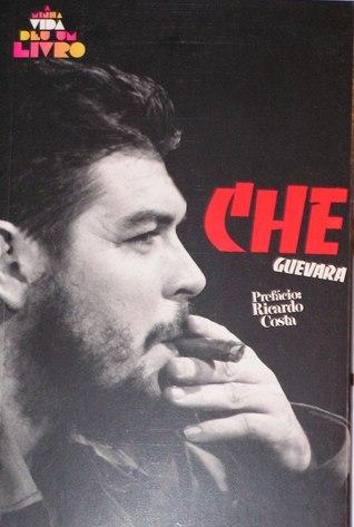 Che Guevara (A minha vida deu um livro, #6)
