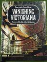 Vanishing Victoriana