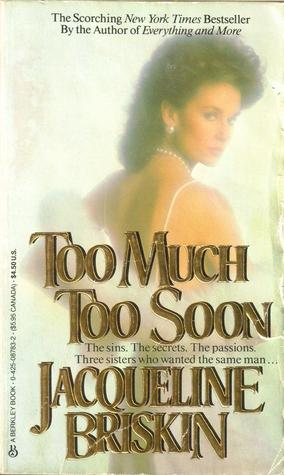 too much too soon book
