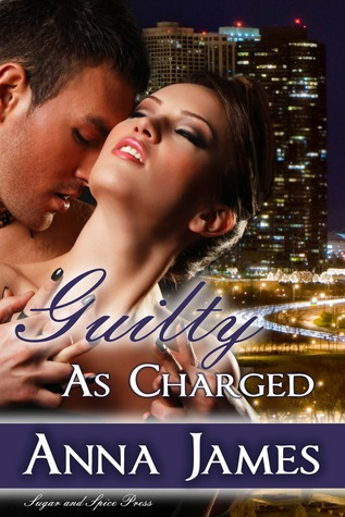 Guilty As Charged by Anna  James