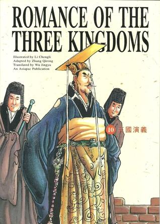 The Three Kingdoms Merge Into Jin (Romance of the Three Kingdoms, Volume 10)