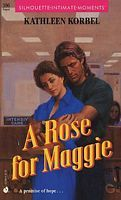 A Rose for Maggie