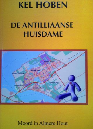 De Antilliaanse Huisdame