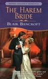 The Harem Bride by Blair Bancroft