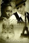 Chocolate Damsel (Wolf-Spirit, #1)